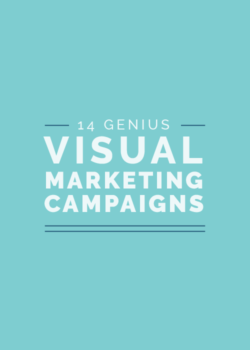 14 Genius Visual Marketing Campaigns | Elle & Company