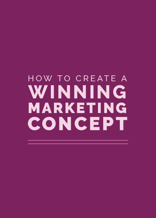 How to Create a Winning Concept for Your Marketing Campaign | Elle & Company