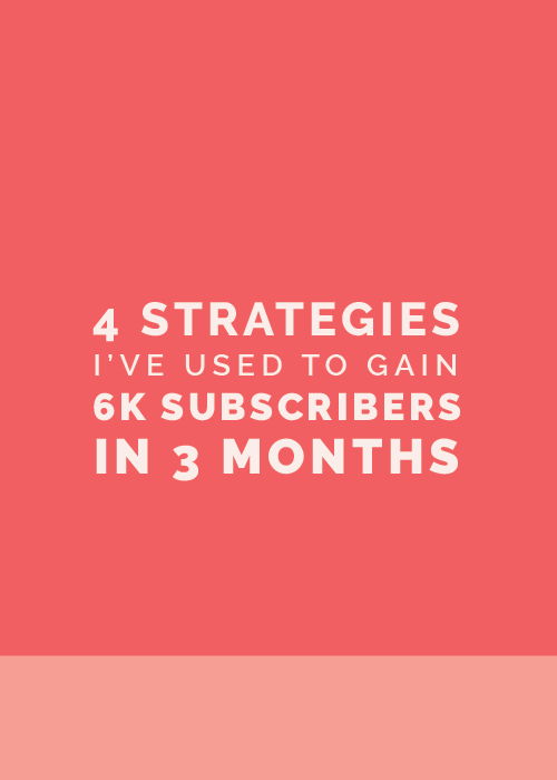 4 Strategies I've Used to Gain 6000+ Subscribers in 3 Months - Elle & Company
