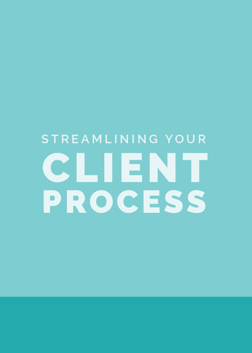 Streamlining Your Client Process - Elle & Company
