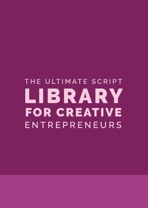 The Ultimate Script Library for Creative Entrepreneurs - Elle & Company