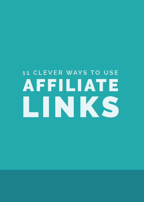 11 Clever Ways to Use Affiliate Links | Elle & Company