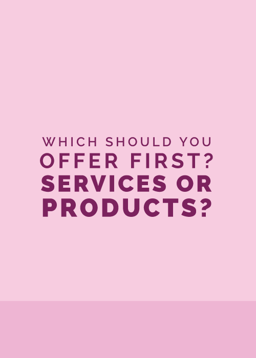 Which Should You Offer First: Services or Products? | Elle & Company