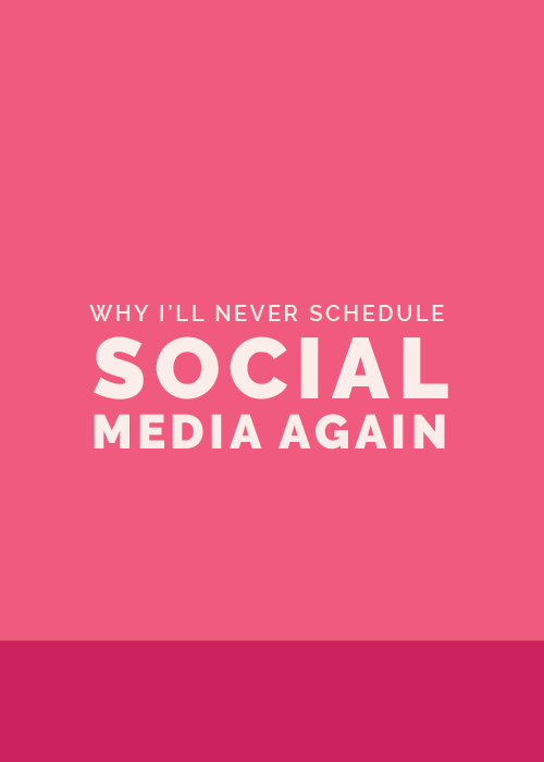 Why I'll Never Schedule Social Media Again | Elle & Company