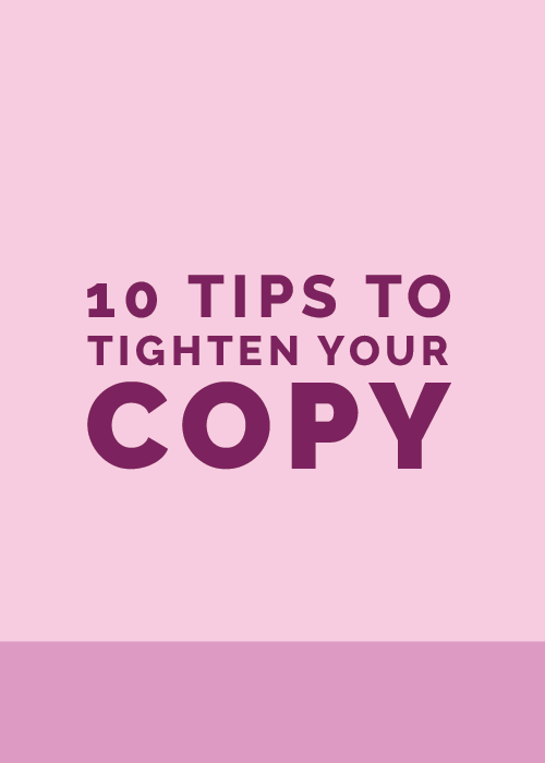 10 Tips to Tighten Your Copy