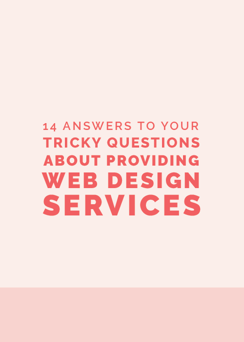 14 Answers to Tricky Questions About Providing Web Design Services