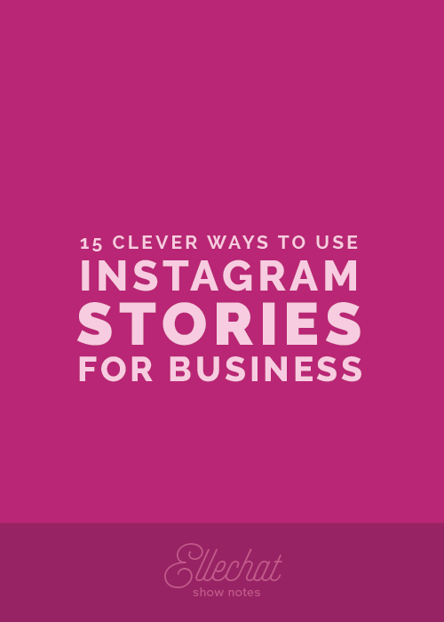 15 Clever Ways to Use Instagram Stories to Promote Your Business