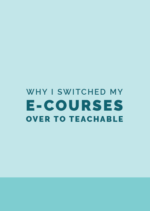 Why I Switched My Courses Over to Teachable - Elle & Company