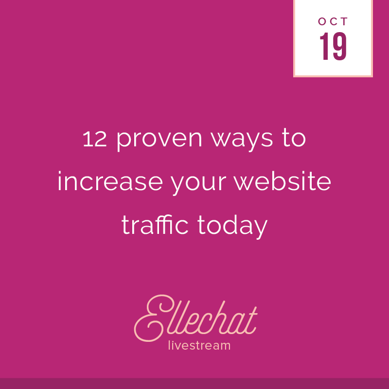 12 Proven Ways to Increase Your Website Traffic Today - Elle & Company Ellechat