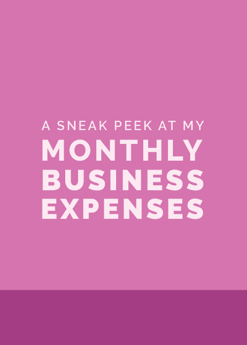 A Sneak Peek at My Monthly Business Expenses - Elle & Company