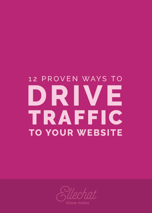 12 Proven Ways to Drive Traffic to Your Website | Elle & Company