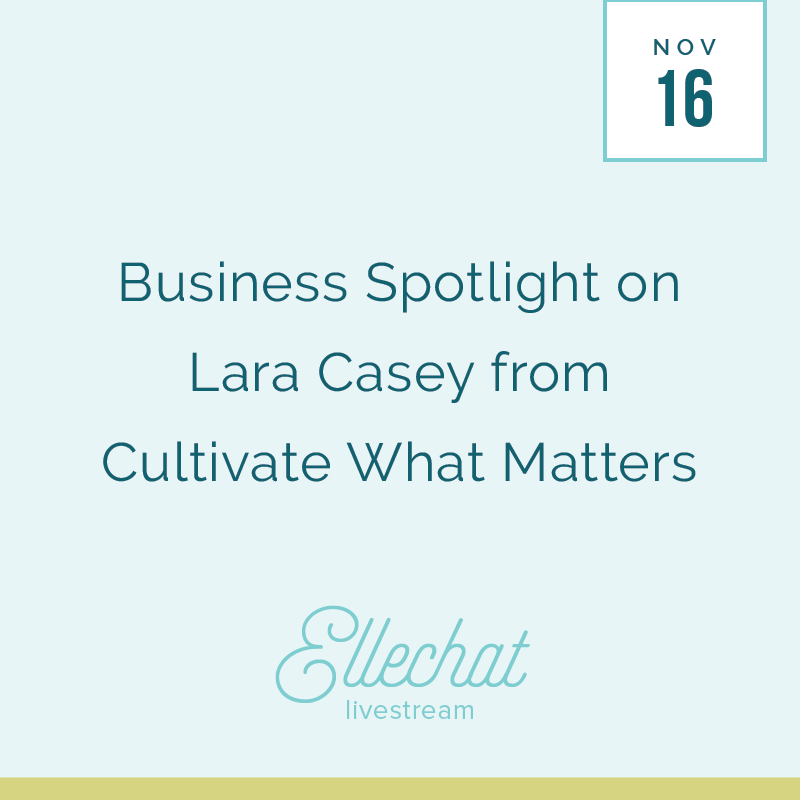 Business Spotlight on Lara Casey from Cultivate What Matters - Elle & Company Ellechat