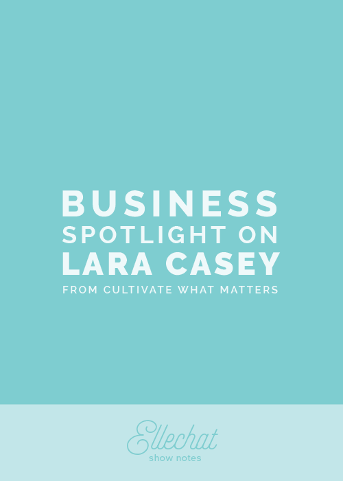 Business Spotlight on Lara Casey from Cultivate What Matters | Elle & Company