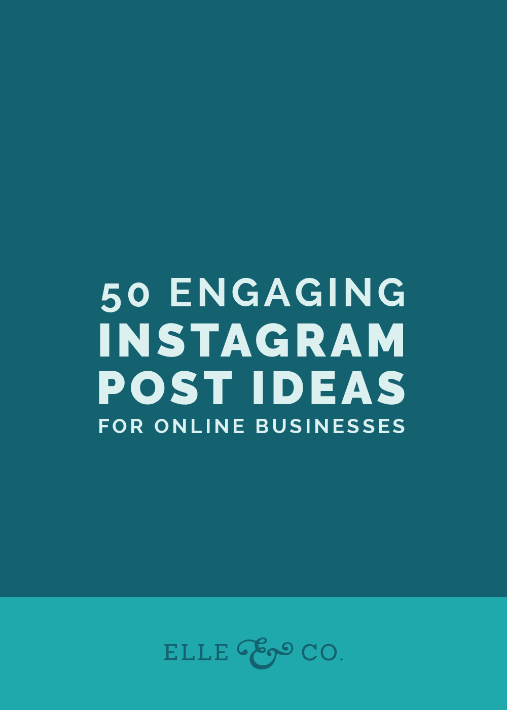 50 Engaging Instagram Post Ideas for Online Businesses | Elle ...