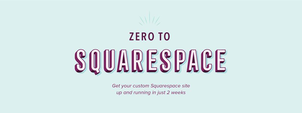 Zero to Squarespace Course - Elle & Company
