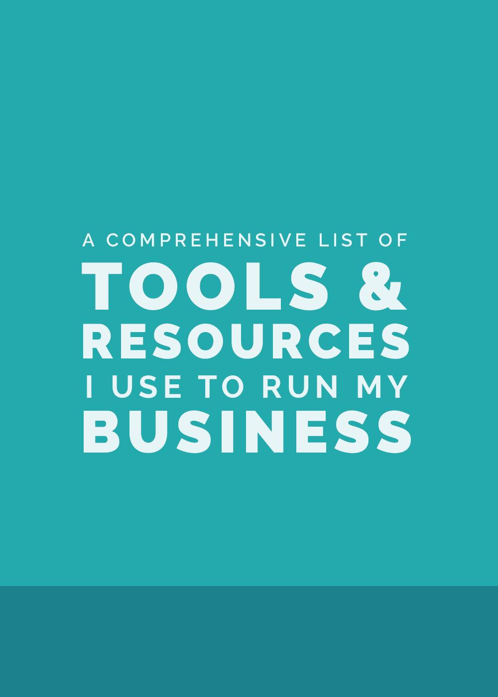 A Comprehensive List of Tools and Resources I Use to Run My Business | Elle & Company