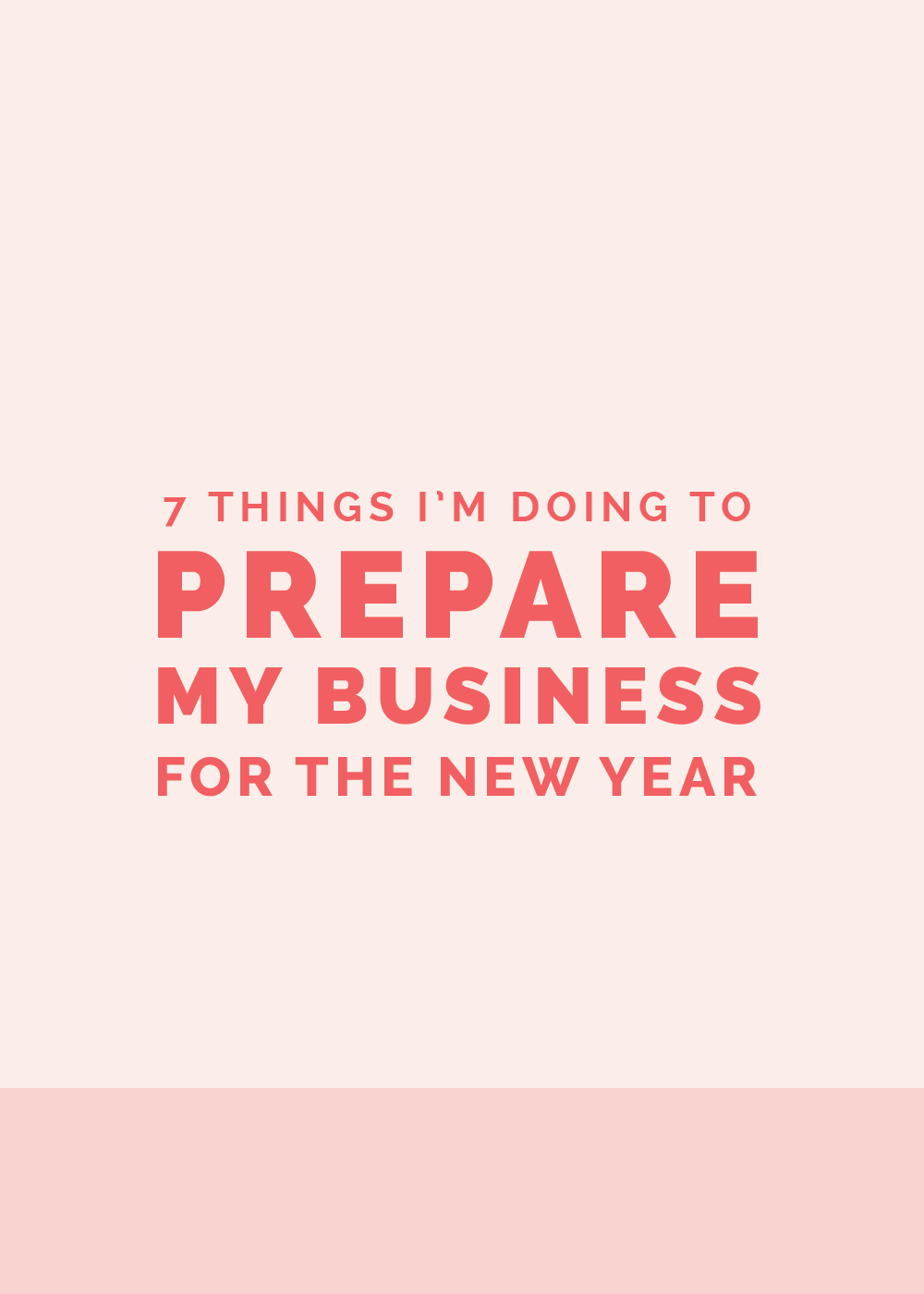 7 Things I'm Doing to Prepare My Business for the New Year | Elle & Company