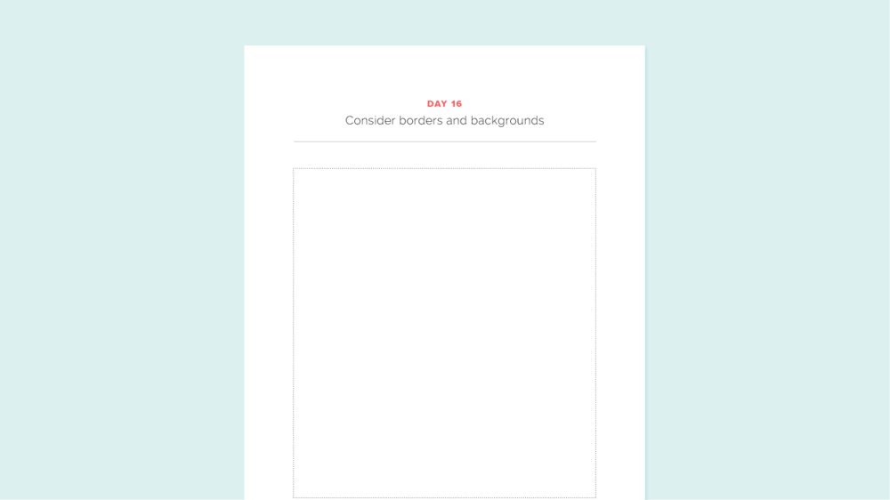 Brand Challenge Day 16: Consider borders and backgrounds | Elle & Company