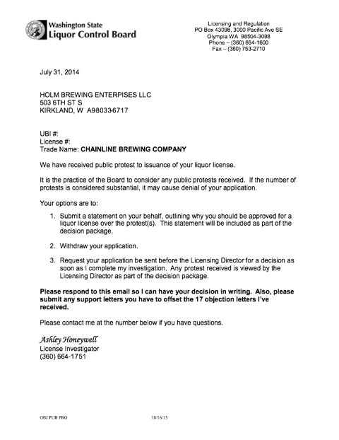 This letter from WSLCB was sent to Kirkland Views by Brewmaster Scott Holm. It states that 17 opposition letters have been received by Olympia as of July 31st.