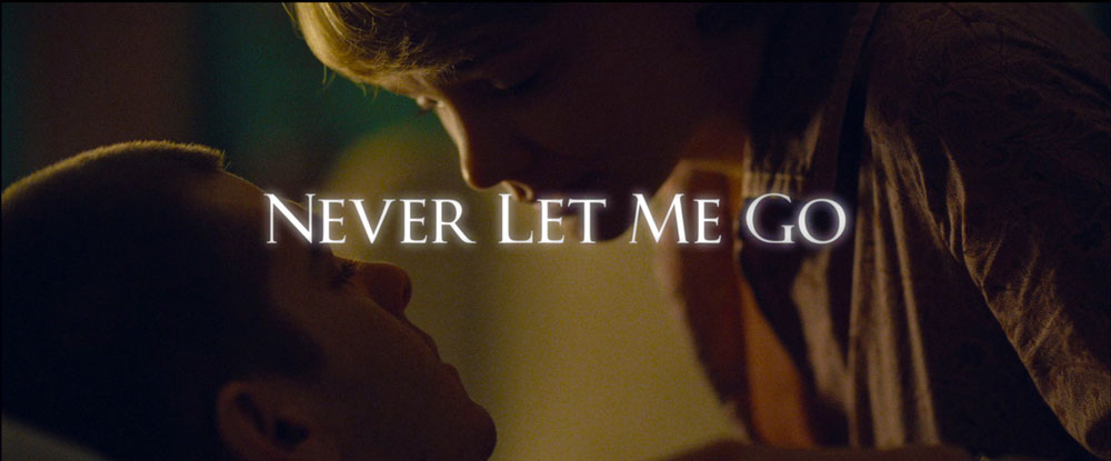 Never Let Me Go Theatrical Trailer & TV Title