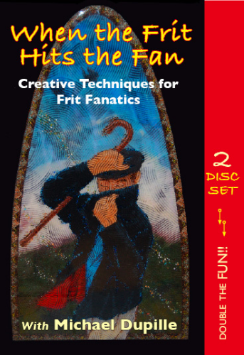 More fun with Frit! This 2 disc DVD set covers 3 different projects and many unique ways of working with frit.    39.95 plus shipping. Click here to purchase this item.