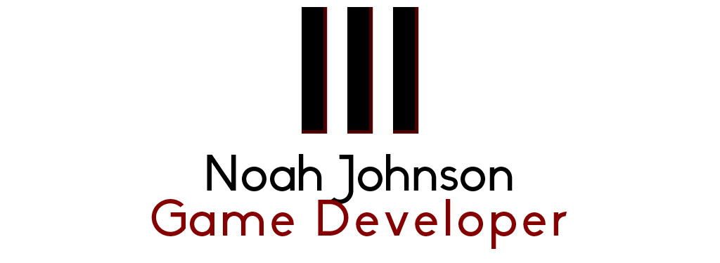 Noah Johnson: Game Developer/Technical Artist