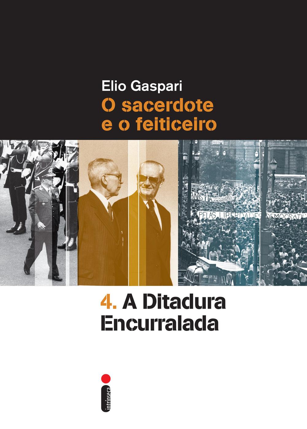 Gaspari, Elio - Ditadura Encurralada.jpg