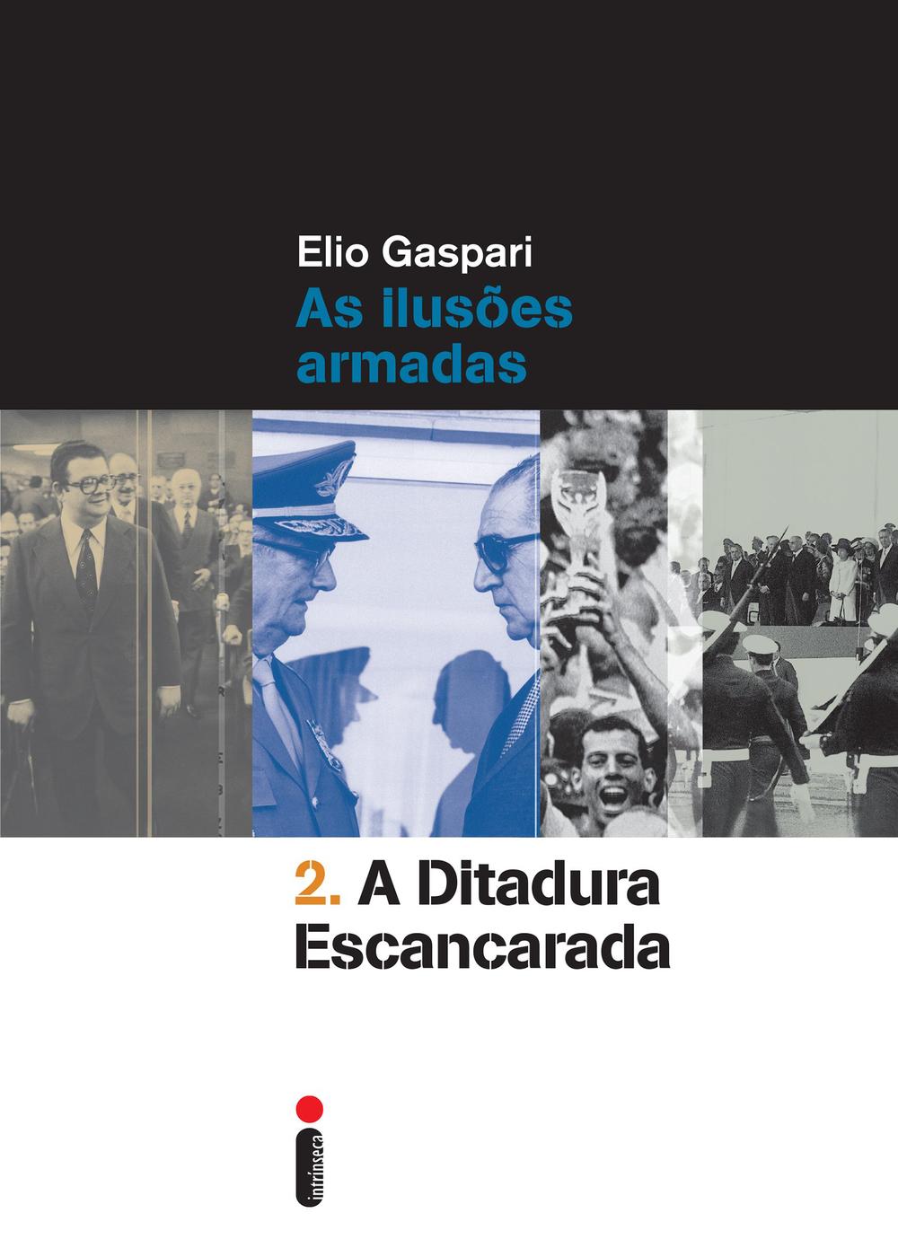 Gaspari, Elio - Ditadura Escancarada.jpg