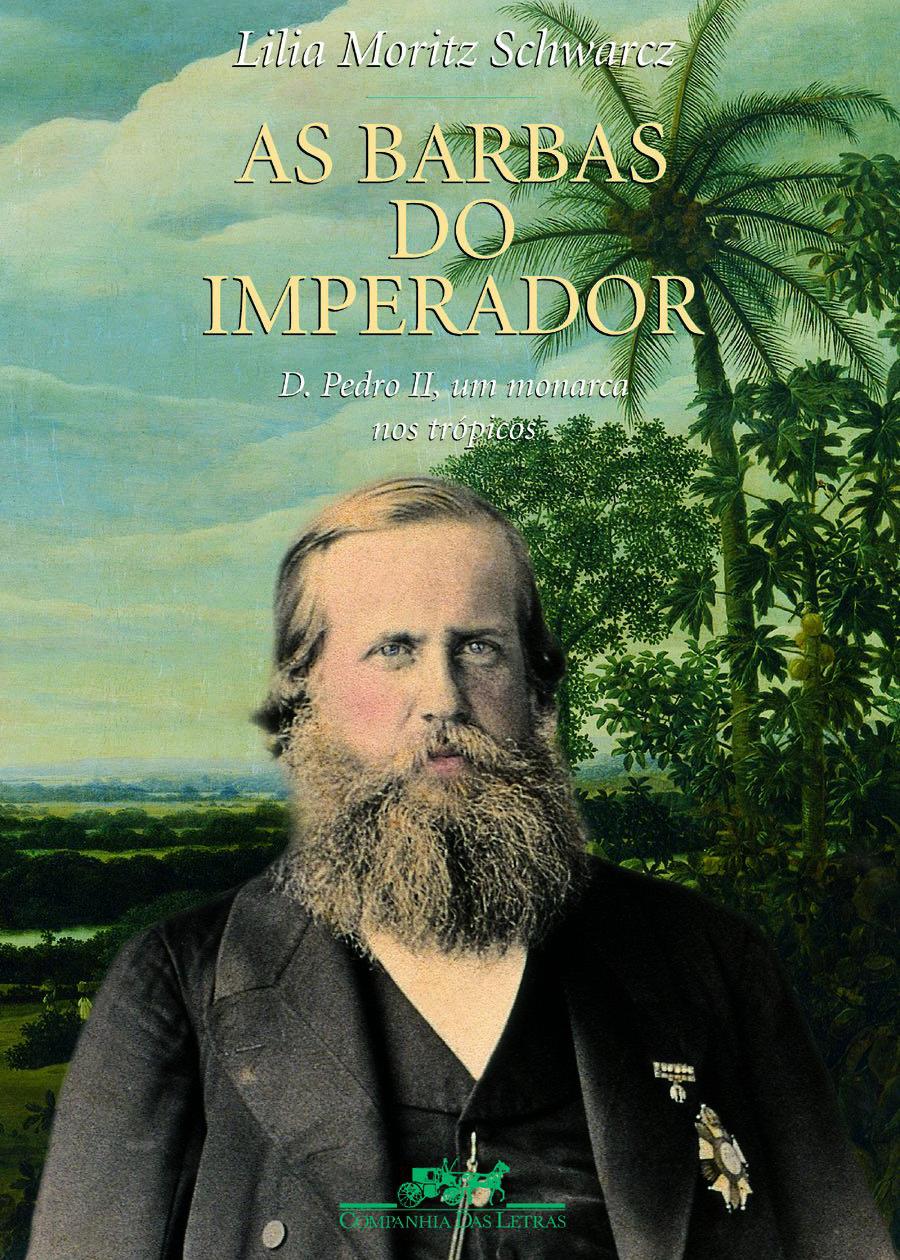 Schwarcz, Lilia - As Barbas do Imperador.jpg