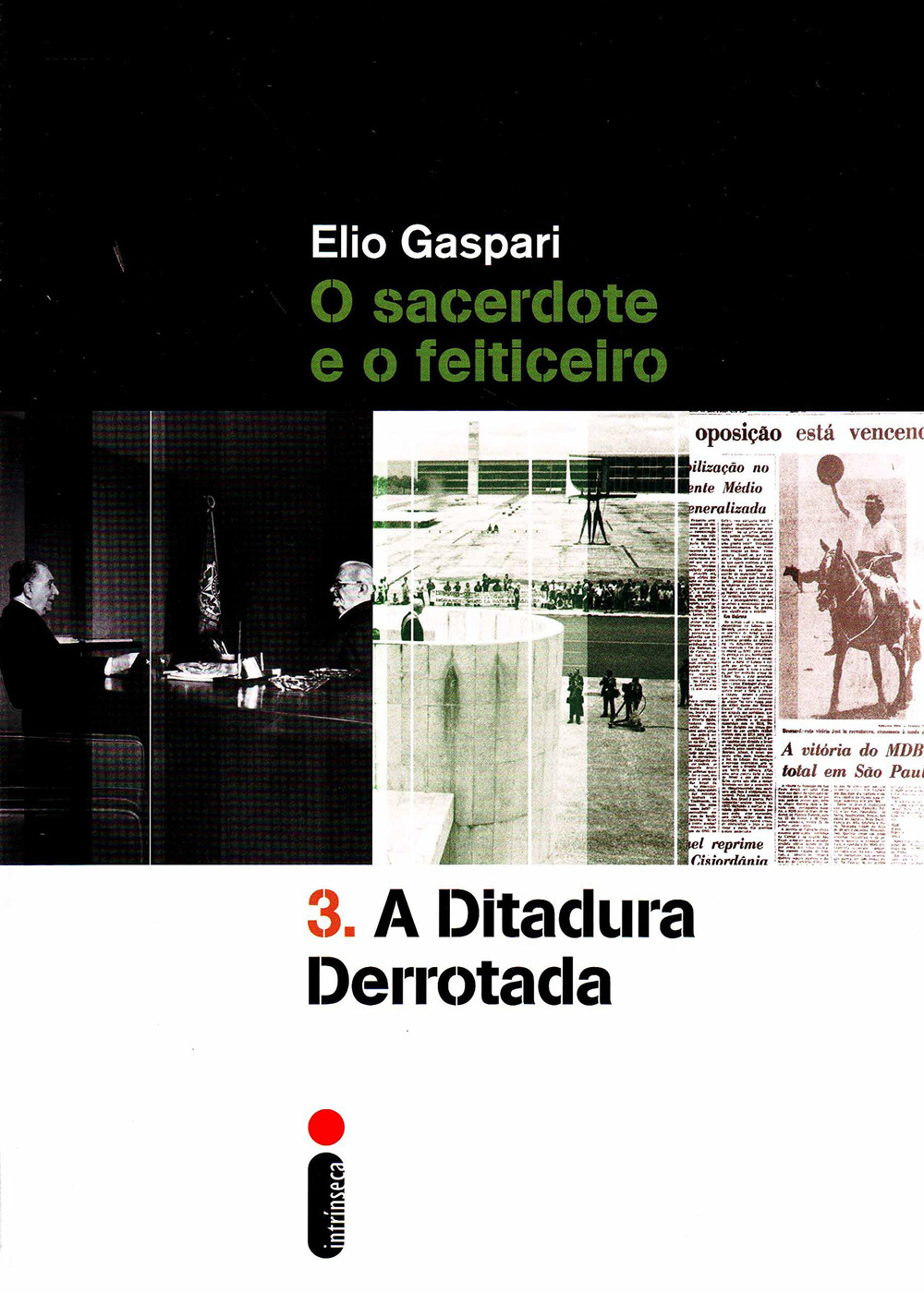 Gaspari, Elio - Ditadura Derrotada.jpg