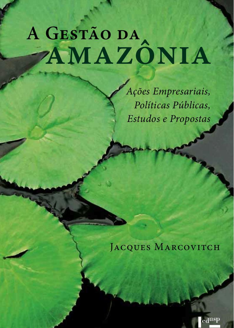 Marcovitch, Jacques - Gestão da Amazônia.jpg