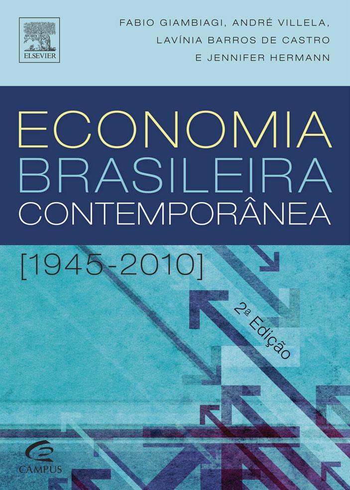 Gambiagi, Villela, Castro & Hermann - Economia Brasileira Contemporanea.jpg