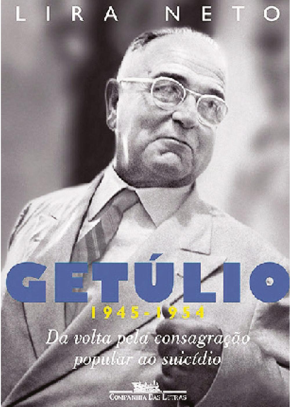 Neto, Lira - Getúlio (1945-1954).jpg