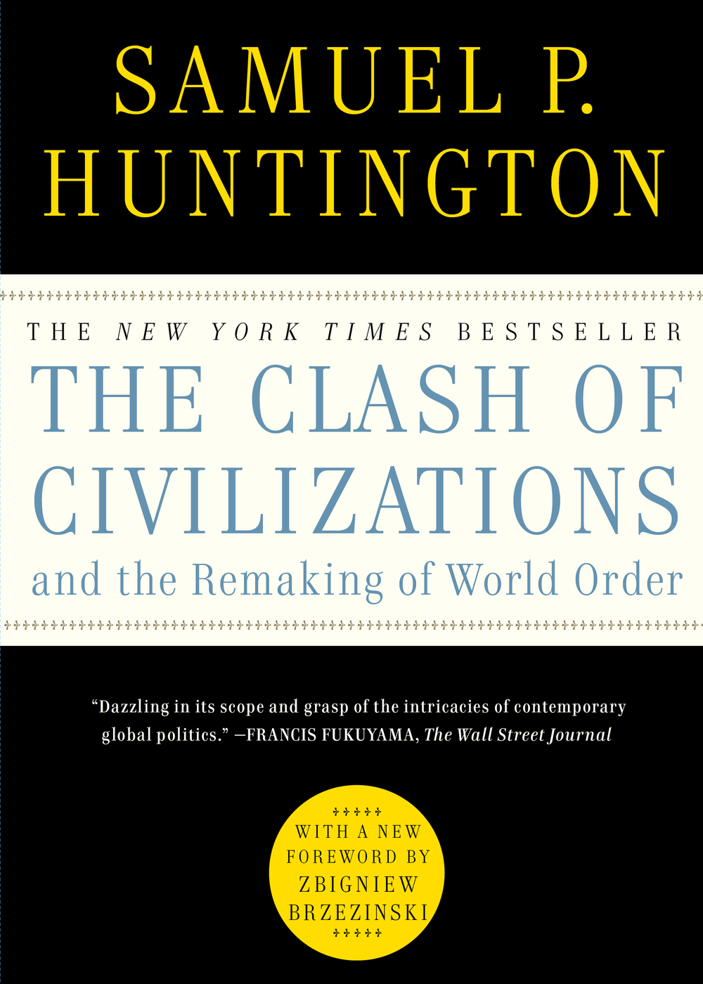 Huntington, Samuel - The Clash of Civilizations and the Remaking of World Order.jpg