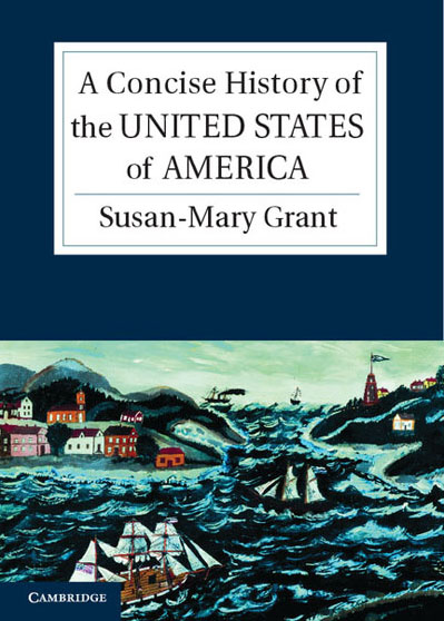 Grant, Susan-Mary - Concise History of the USA.jpg
