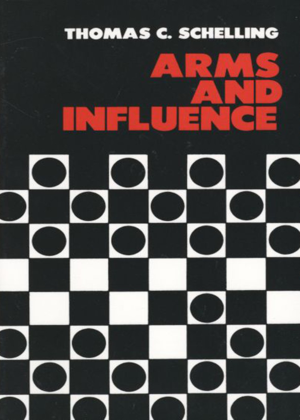 Schelling, Thomas - Arms and Influence.jpg