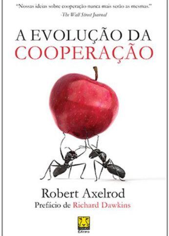Axelrod, Robert - A Evolução da Cooperação.jpg