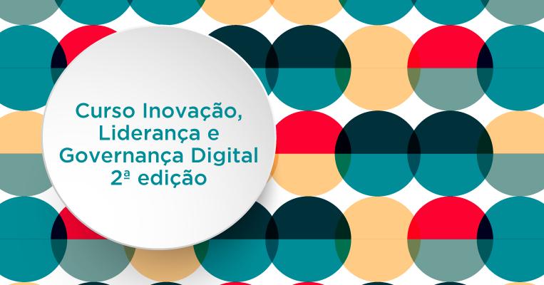 Curso Inovação, Liderança e Governança Digital 2ª Edição - Enap.png