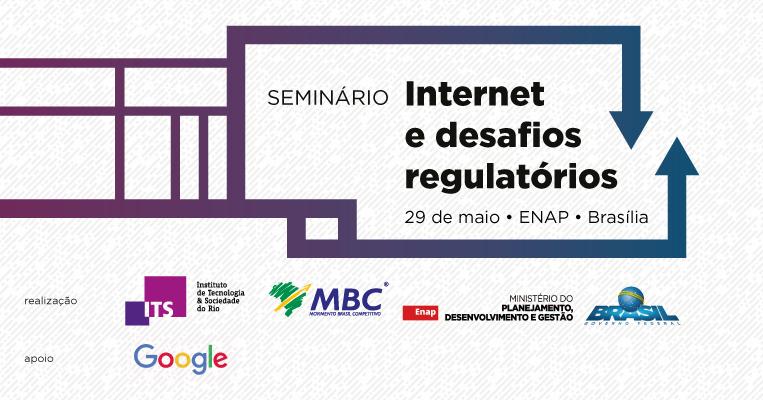 DESTAQUE_Seminário_Internet-e-desafios-regulatórios.png