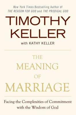 Keller-Meaning of Marriage.jpg