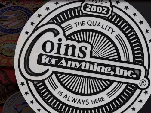 Started in 2002, Coins for Anything, Inc. provides the finest quality challenge coins in the industry.
