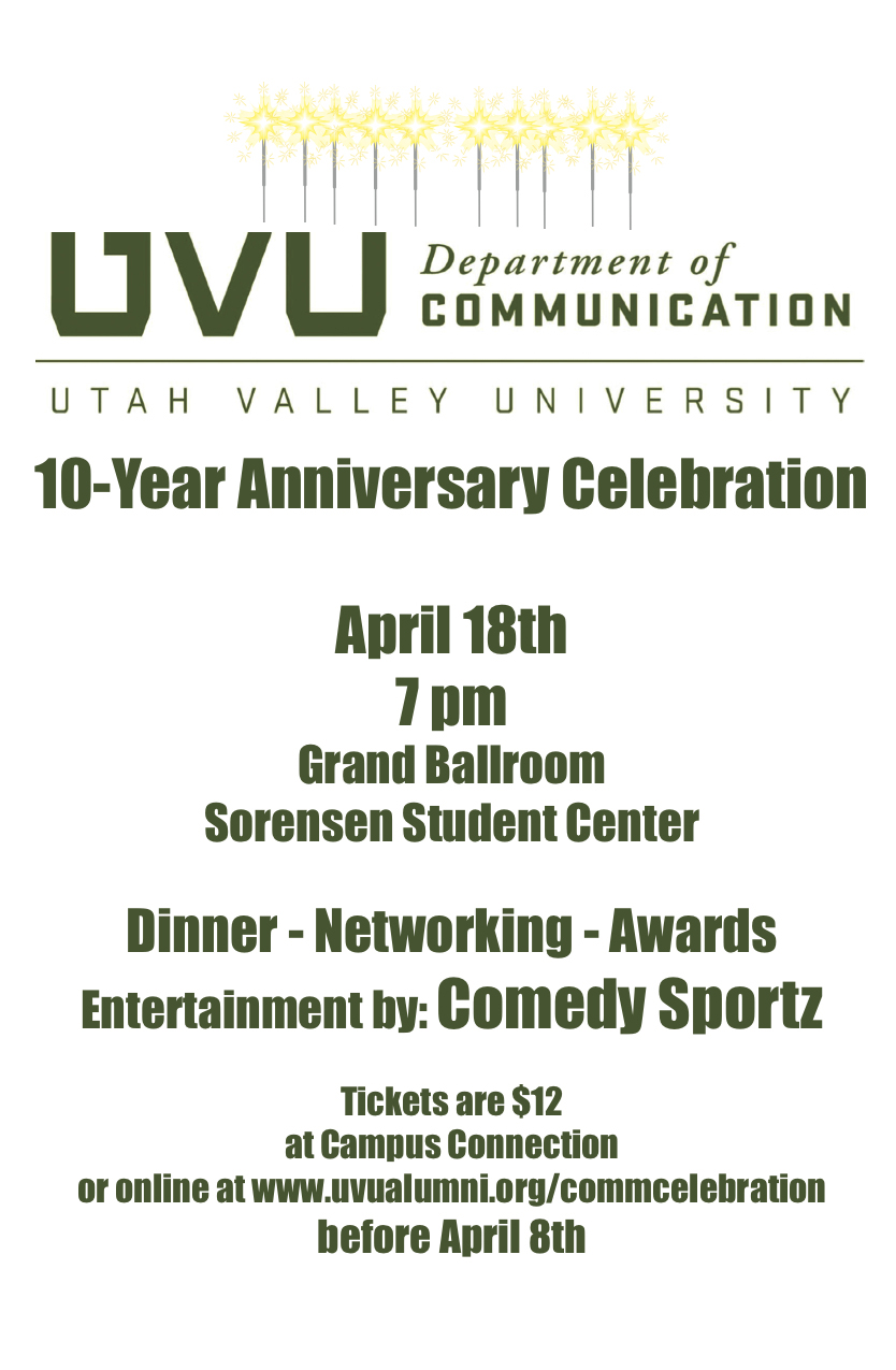 UVU Communication Department 10 Year Anniversary Celebration!