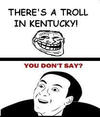 troll in kentucky.jpg