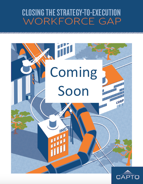 Closing the Strategy to Execution Gap Workforce Gap
