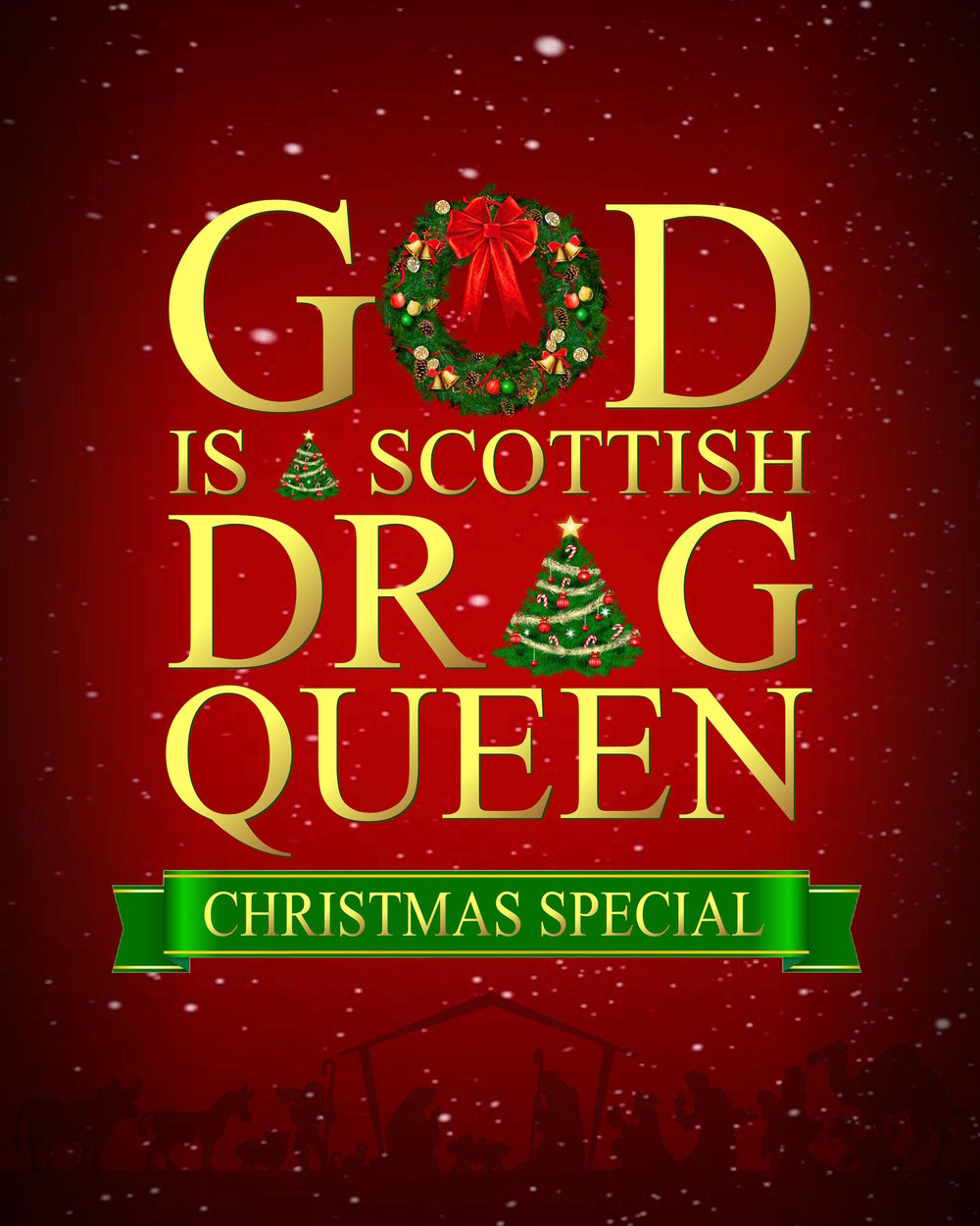God Is A Scottish Drag Queen: A Christmas Special - God, dressed in a floral power suit, comes down to skewer everything from fruit cake to Boxing Day in an all new and special holiday addition! Featuring an opening act performing all of the holiday favourites this is the best and only way to celebrate Jesus's birthday!On tour Winter 2018