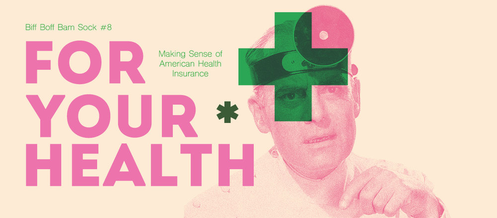 A NEW ZINE HAS COMETH - For Your Health is a how-to zine on health insurance. It covers how the American health care system works, how to pick a health insurance plan, the author's opinions on the entire healthcare economy in the United States, and several moments of cute, heartwarming distraction to keep you from wanting to totally give up hope. Only $6!