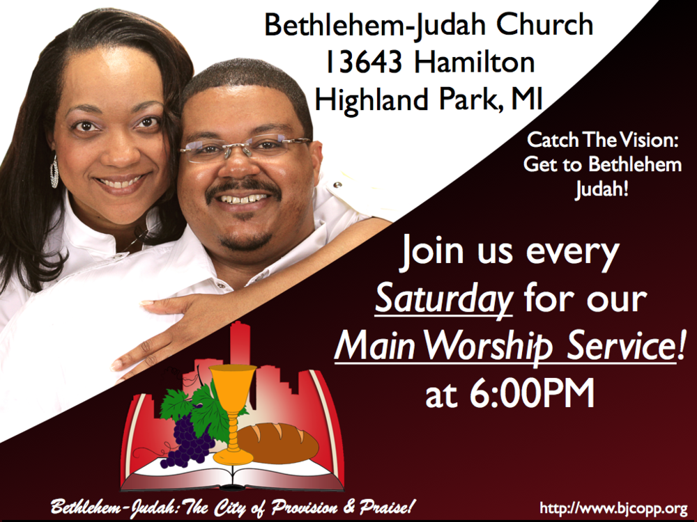 Catch The Vision! Get to Bethlehem-Judah, it's the City of Provision & Praise!