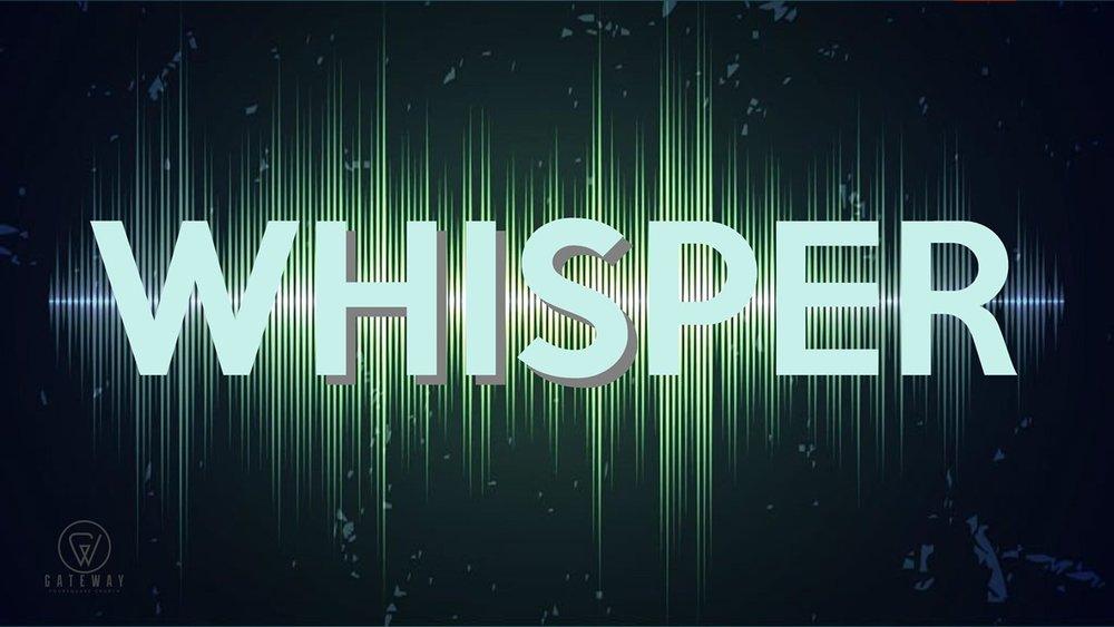 11 whisper.JPG