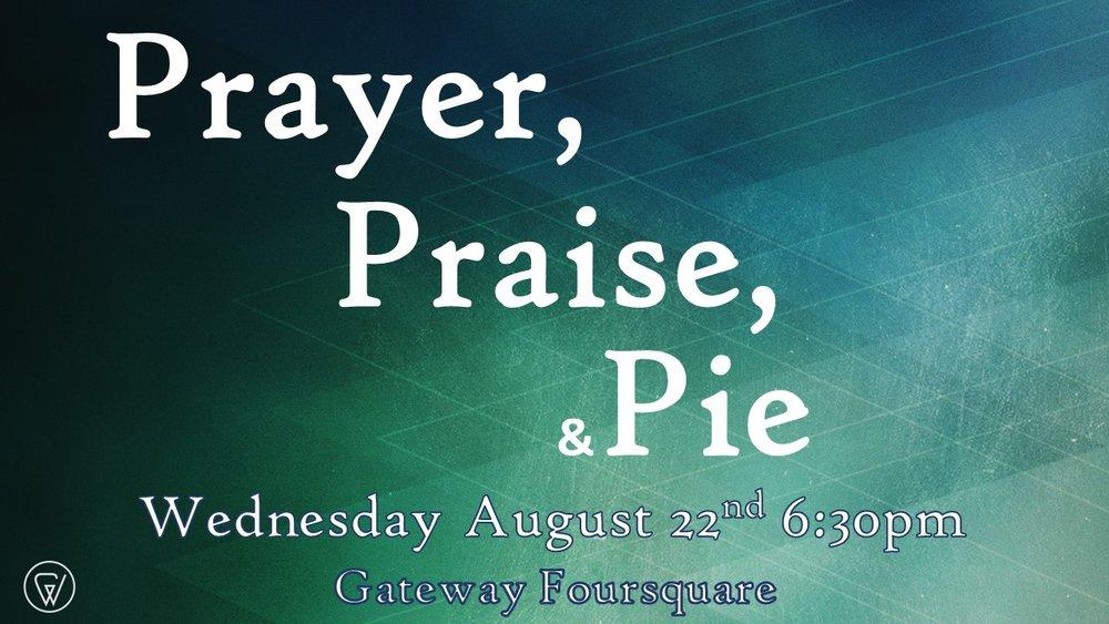 Prayer, praise and pie.jpg