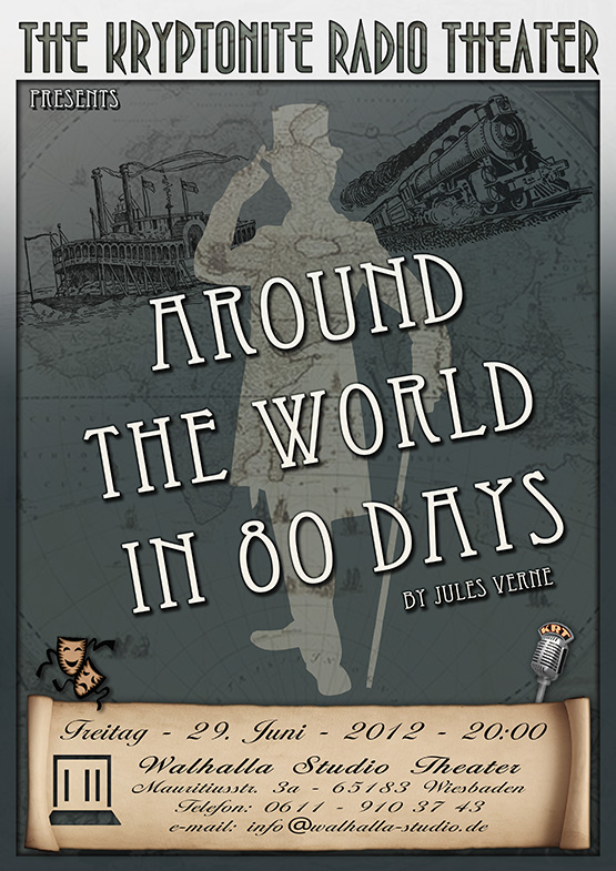 Kryptonite Radio Theater - Around the World in 80 Days